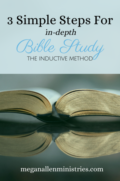 3 Simple Steps for In-Depth Bible Study