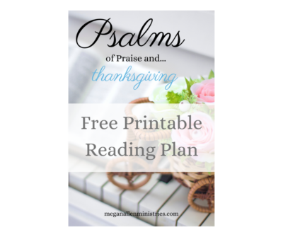 Printable Psalms of Praise and Thanksgiving Reading Plan