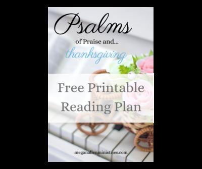 Printable Psalms of Praise and Thanksgiving Reading Plan