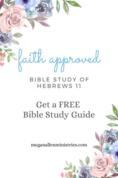 Bible Study of Hebrews 11