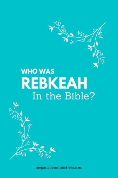 Rebekah in the Bible